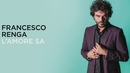 L'amore sa (Lyric Video)/Francesco Renga