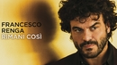 Rimani così (Lyric Video)/Francesco Renga