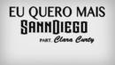 Eu Quero Mais (feat. Carla Curty) (Lyric Video) feat.Carla Curty/Sanndiego