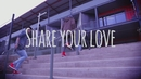 Share Your Love (Lyrics Video)/Four