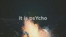 Psycho (Videoclip)/LiZZA