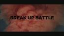 Break Up Battle/ANYA