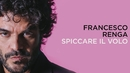 Spiccare il volo (Lyric Video)/Francesco Renga
