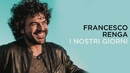 I nostri giorni (Lyric Video)/Francesco Renga