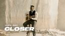 Closer (Official Video)/Kelvin Jones