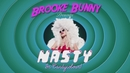 Nasty/Brooke Candy