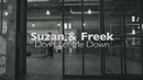 Don't Let Me Down/Suzan & Freek