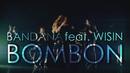 Bombón (Dance Routine) feat.Wisin/Bandana