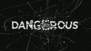 Dangerous/H.E.R.O