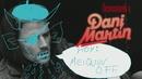 Desmontando a Dani Martin (Making Of)/Dani Martin