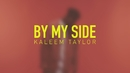 By My Side/Kaleem Taylor