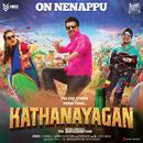 "On Nenappu (From ""Kathanayagan"")/Sean Roldan & Anirudh Ravichander"