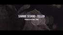 Tellen (Prod. WAV. Yard) (Official Video)/Sammie Sedano