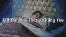 Kill the Pain That's Killing You (official video)/Tim Bowness