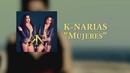 Mujeres (Lyric Video)/K-Narias