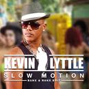 Slow Motion (Banx & Ranx Edit)/Kevin Lyttle