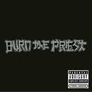 Burn the Priest/Burn The Priest