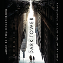 The Dark Tower (Original Motion Picture Soundtrack)/Tom Holkenborg