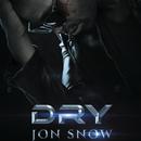 Jon Snow/Dry