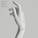Sorry (Acoustic)/Nothing But Thieves