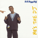 He's The DJ, I'm The Rapper/DJ Jazzy Jeff & The Fresh Prince