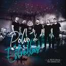 Polvo De Estrellas feat.Adriana Lucia/La Reforma