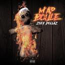 M'ap Boule/Zoey Dollaz