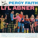 """Music From The Broadway Production """"Lil Abner""""/Percy Faith & His Orchestra"""
