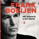 Het Mooiste & Het Beste 2/Frank Boeijen