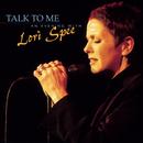 Talk To Me - An Evening with Lori Spee/Lori Spee