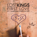 First Love feat.Sabrina Carpenter/Lost Kings