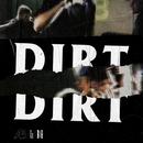 Dirt/Astroid Boys