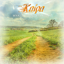 What's Behind the Fields/Kaipa