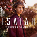 Streets of Gold/Isaiah