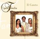 Il Canto/Opera Familia