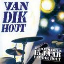 Van Dik Hout - 15 Jaar/Van Dik Hout