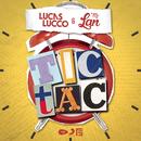 Tic Tac feat.Mc Lan/Lucas Lucco