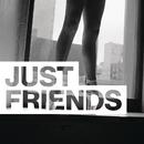 Just Friends feat.phem/G-Eazy