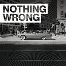 Nothing Wrong/G-Eazy