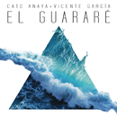El Guararé (Radio Edit) feat.Vicente García/Cato Anaya