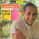 Carefree (The Music of Percy Faith)/Percy Faith & His Orchestra