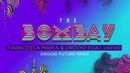 The Bombay (Drooid Future Remix (Lyric Video)) feat.Jayko/Francesca Maria