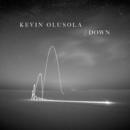 """Down/Kevin """"K.O."""" Olusola"""