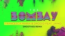 The Bombay (Smoothies Remix (Lyric video)) feat.Jayko/Francesca Maria