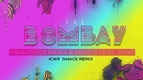 The Bombay (Cwr Dance Remix (Lyric video)) feat.Jayko/Francesca Maria