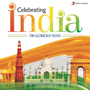Celebrating India (70 Glorious Years)/Various