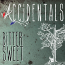 Bittersweet/The Accidentals
