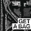 Get A Bag feat.Jadakiss/G-Eazy