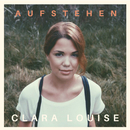 Aufstehen/Clara Louise