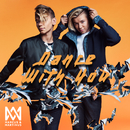 Dance With You/Marcus & Martinus